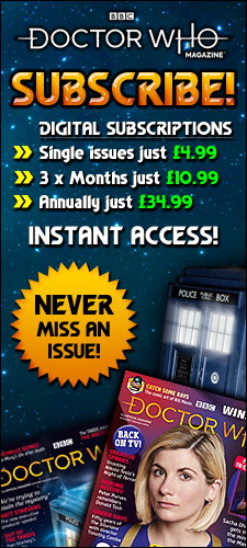 Subscribe to Doctor Who Magazine!