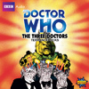 The Three Doctors - CD - Released: 8/4/2010