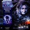 Doctor Who: The Companion Chronicles - Shadow of the Past - CD - Released: 30/4/2010
