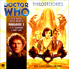 Doctor Who: The Lost Stories - Paradise 5 - CD - Released: 31/3/2010